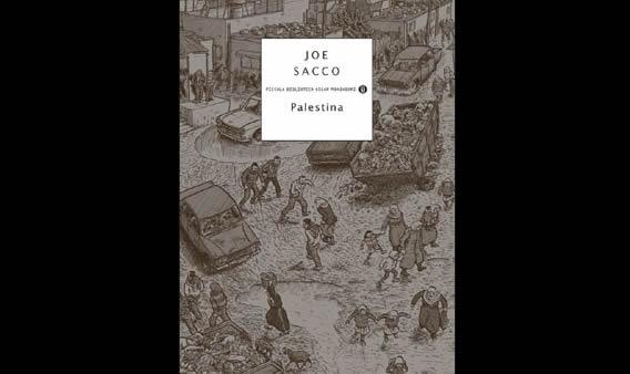 La sofferta Palestina di Joe Sacco